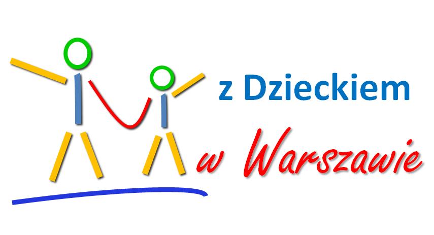 Gdzie z Dzieckiem w Warszawie